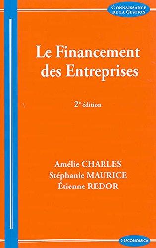 Financement des Entreprises, 2e ed. (le) par Charles Amélie, Redor Etienne, Maurice Stéphanie