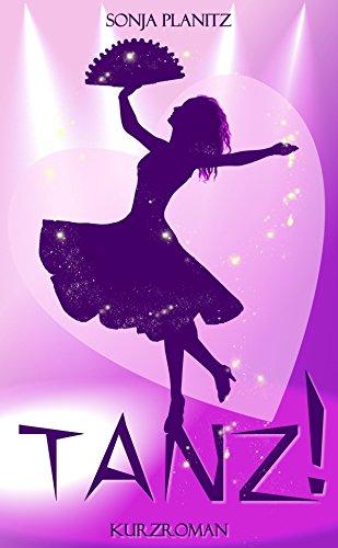 Buchseite und Rezensionen zu 'Tanz!' von Sonja Planitz