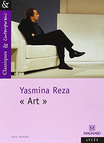 Art (Classiques & contemporains) por Yasmina Reza