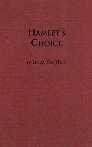 Hamlet's Choice: Hamlet, a Reformation Allegory (Studies in Renaissance literature)