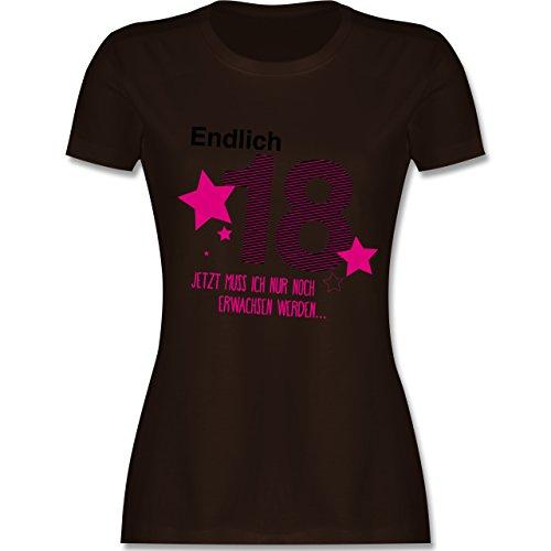 Geburtstag - Endlich 18 - M - Braun - L191 - Damen Tshirt und Frauen T-Shirt