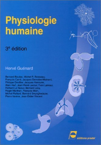 Physiologie humaine de Hervé Guénard (juin 2001) Broché