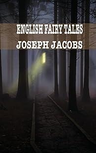 English Fairy Tales par Joseph Jacobs