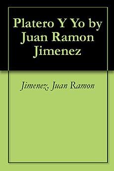 Platero Y Yo by Juan Ramon Jimenez de [Jimenez, Juan Ramon]