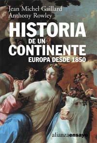 Descargar Libro Historia de un continente: Europa desde 1850 (Alianza Ensayo) de Jean-Michel Gaillard
