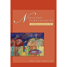 Nonverbal Communication in Human Interaction (with InfoTrac) by Mark L. Knapp (2005-03-08)
