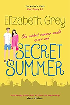 Secret Summer (The Agency) (English Edition) par [Grey, Elizabeth]
