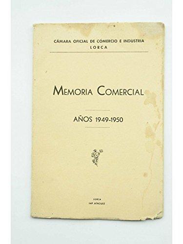 Memoria comercial. Años 1949 - 1950