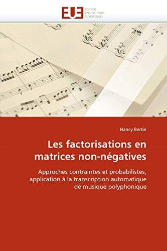 Les factorisations en matrices non-négatives par Nancy Bertin