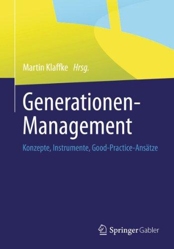 Generationen-Management: Konzepte, Instrumente, Good-Practice-Ansätze