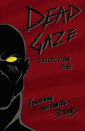 Dead Gaze Collection One: Books 1-5 -