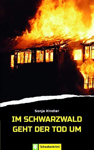 Buchseite und Rezensionen zu 'Im Schwarzwald geht der Tod um' von Sonja Kindler