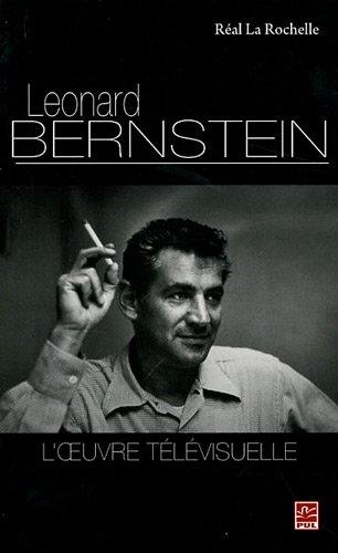 Léonard Bernstein : L'oeuvre télévisuelle