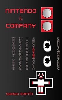 Nintendo & Company de [Martín, Sergio]