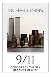 9/11: Conspiracy Theory Becomes Reality by Michael Fleming (2014-03-22)