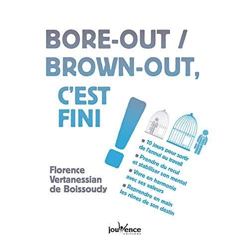 Bore-out / brown-out, c'est fini !