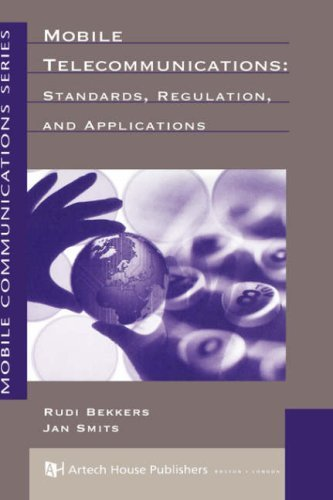 Mobile Telecommunications: Standards, Regulation, and Applications (Artech House Mobile Communications Library) by Rudi Bekkers (1998-11-30)