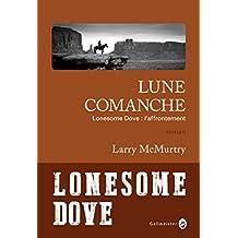 Lune comanche (Nature Writing)