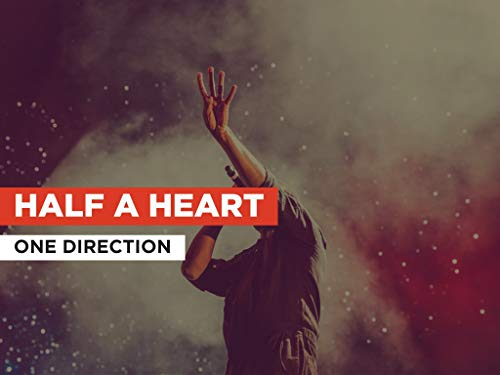 Half A Heart im Stil von One Direction