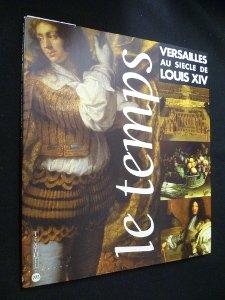 Versailles au siècle de Louis XIV