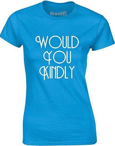 Brand88 - Would You Kindly, Gedruckt Frauen T-Shirt Türkis/Weiß