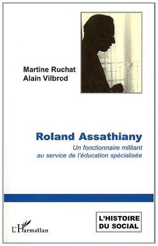 Roland Assathiany un Fonctionnaire Militant au Ser...
