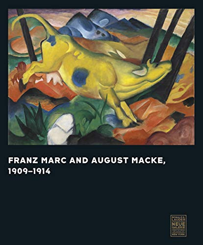 Franz Marc and August Macke 1909-1914 por Collectif