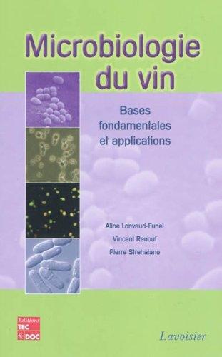 Microbiologie du vin : bases fondamentales et applications