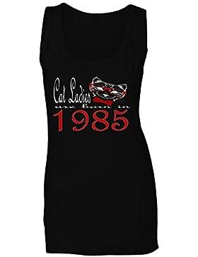 Las señoras del gato nacen en 1985 camiseta sin mangas mujer b822ft