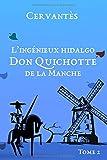 L'ingénieux hidalgo Don Quichotte de la Manche: Tome 2