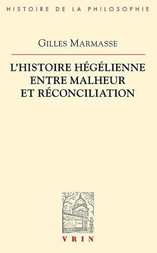 L'histoire hglienne entre malheur et rconciliation