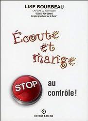 Ecoute et mange - Stop au contrôle !
