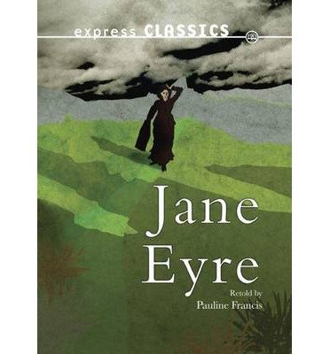 [(Jane Eyre)] [ By (author) Charlotte Bronte, Revised by Pauline Francis ] [October, 2014]