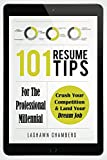 101 Resume Tips For The Professional Millennial (English Edition)