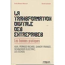 La transformation digitale des entreprises : Les bonnes pratiques