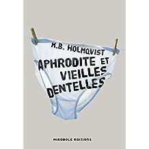 Aphrodite et vieilles dentelles (Horizons pourpres)