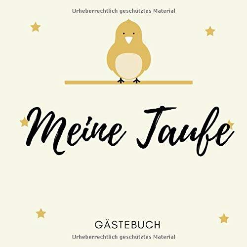 Meine Taufe Gästebuch: Gästebuch als Erinnerungsbuch für die Taufe, 50 Seiten zum Eintragen von Glückwünschen, für 25 Gäste