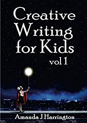 Creative Writing for Kids vol 1: Volume 1
