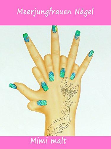 Clip: Meerjungfrauen Nägel - Mimi malt