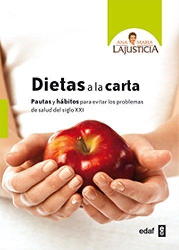 Dietas a la carta (Spanish Edition) by Ana Maria Lajusticia (2015-01-31)
