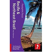 [(Recife & Northeast Brazil Footprint Focus Guide)] [Author: Alex Robinson] published on (September, 2011)