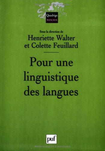 Pour une linguistique des langues par Henriette Walter
