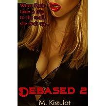 Debased 2 English Edition