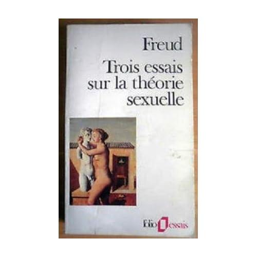 Trois essais sur la théorie sexuelle. Folio, Essais, 6.