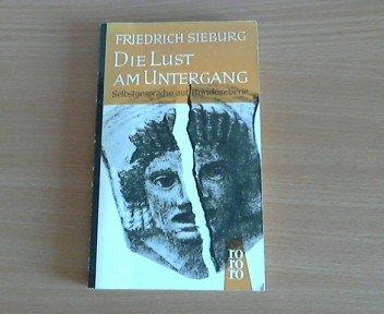 Die Lust am Untergang : Selbstgesprdche auf Bundesebene. -