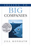 Selling to Big Companies (English Edition)