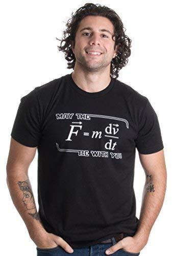 «May The (F=m*dv/DT) Be with You» (¡Que la Fuerza te acompañe!) - Humor para físicos Camiseta Unisex para Hombre Grandes Negro - Grandes - L