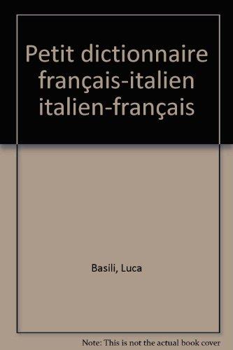 Petit dictionnaire français-italien italien-français