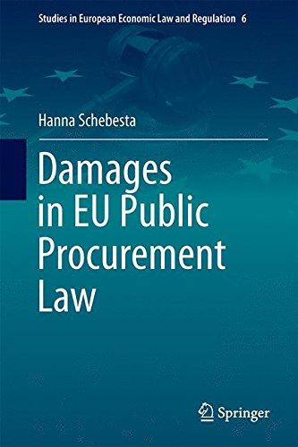Damages in EU Public Procurement Law (Studies in European Economic Law and Regulation, Band 6)