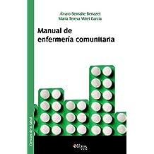 Manual de Enfermeria Comunitaria (Spanish Edition) by Alvaro Bernalte Benazet (2005-10-25)